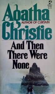And Then There Were None by Agatha Christie, originally published 1944. This edition by Pocket Books 1977, 50th printing.