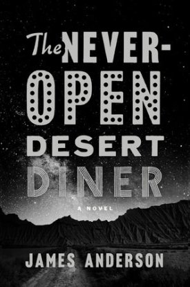 The Never Open Desert Diner