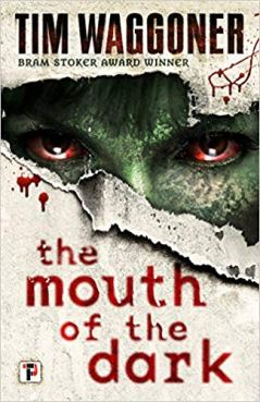 Mouth of the Dark